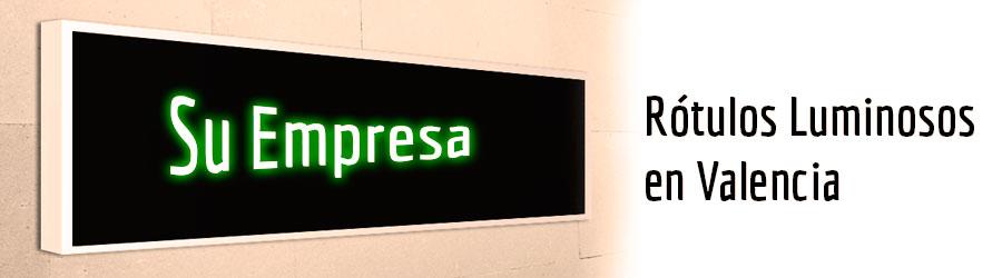 Rótulos Luminosos Valencia