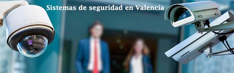 Sistemas de seguridad Valencia